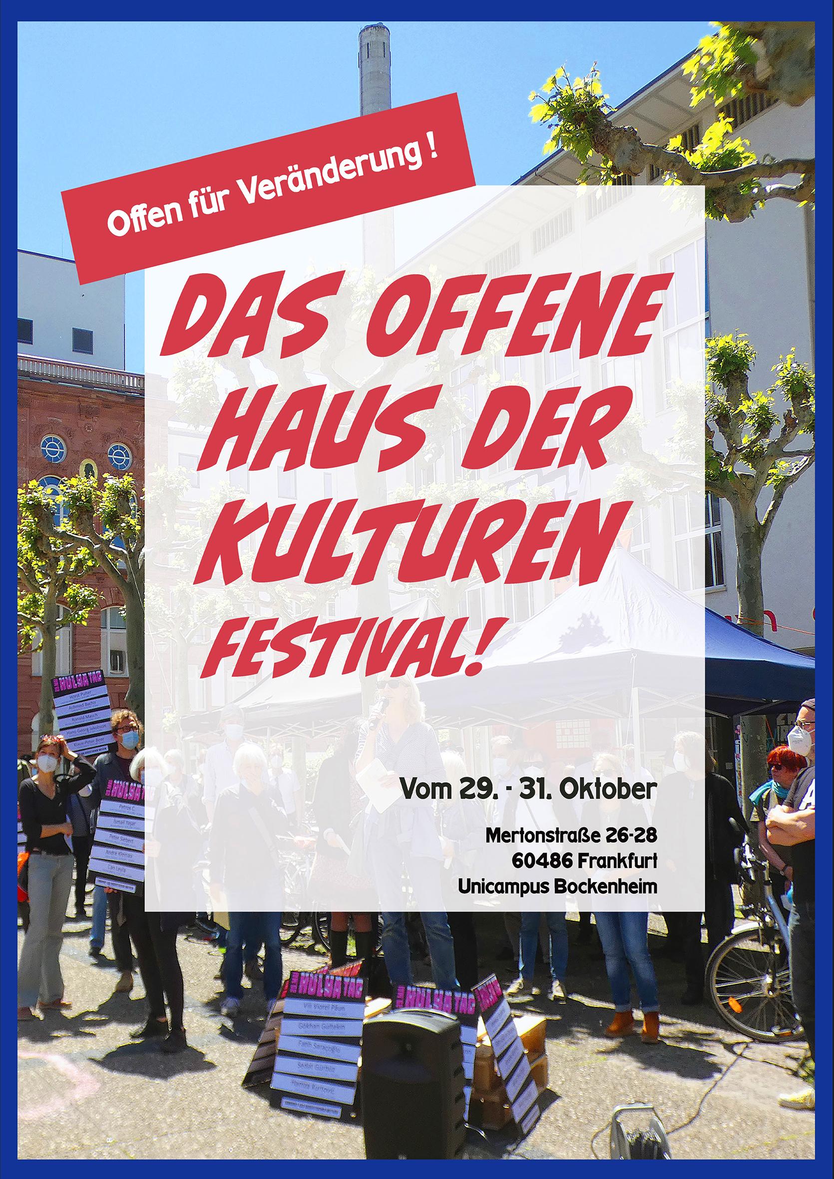 Offen für Veränderung – Das Offene Haus der Kulturen feiert den Start seiner großen Kampagne mit einem mehrtägigen Festival.