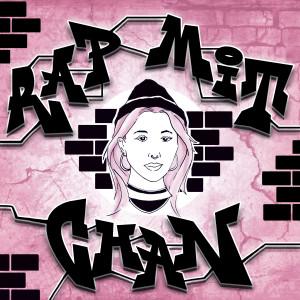 Rap mit Chan am 2ten Freitag