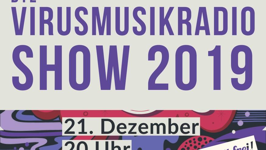 Die VirusMusikRadio Show 2019!