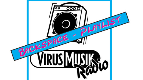 Backspace#007 – Samstag 18.01.2020 – Playliste -